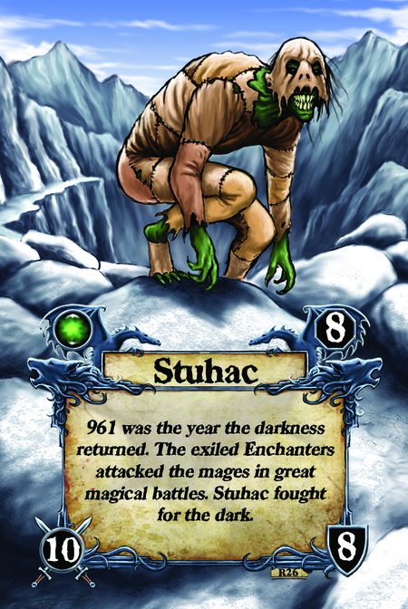 Stuhac 961 was the year the darkness returned. The exiled Enchanters attacked the mages in great magical battles. Stuhac fought for the dark.