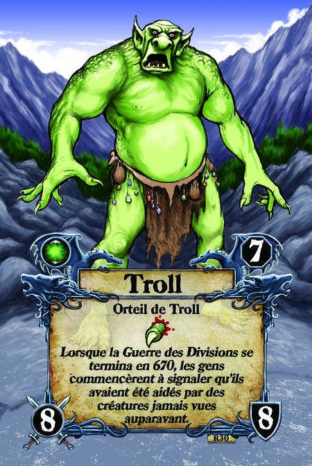 Troll  Orteil de Troll  Lorsque la Guerre des Divisions se termina en 670, les gens commencèrent à signaler qu'ils avaient été aidés par des créatures jamais vues auparavant.