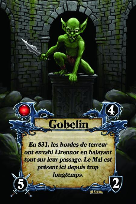 Gobelin En 831, les hordes de terreur ont envahi Lirennor en balayant tout sur leur passage. Le Mal est présent ici depuis trop longtemps.