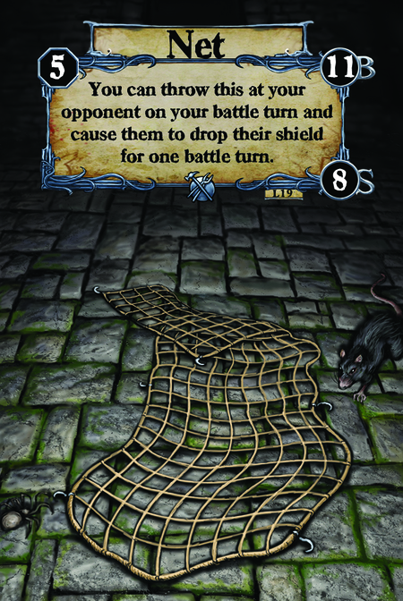Net You can throw this at your opponent on your battle turn and cause them to drop their shield for one battle turn.