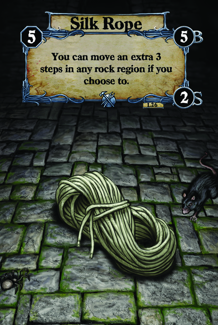 Silk Rope You can move an extra 3 steps in any rock region if you choose to.