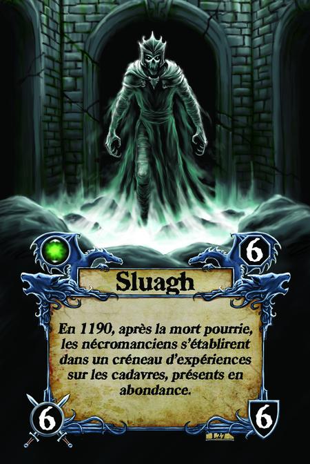 Sluagh En 1190, après la mort pourrie, les nécromanciens s'établirent dans un créneau d'expériences sur les cadavres, présents en abondance.