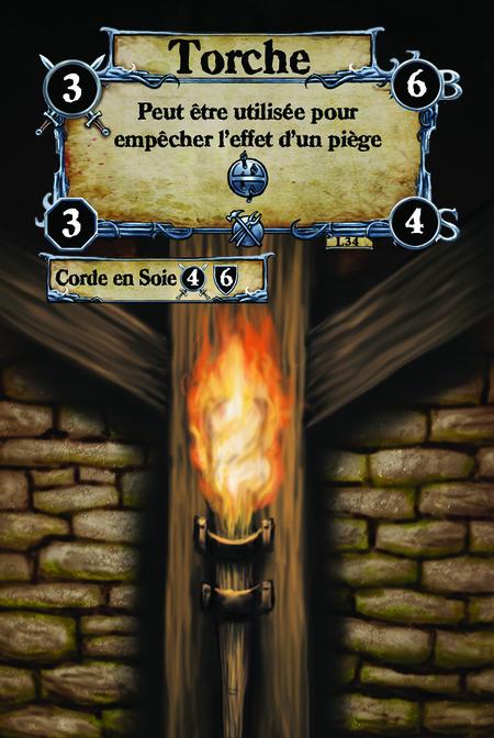 Torche Peut être utilisée pour empêcher l'effet d'un piège {I.P.}.  (C. 1) Corde en Soie