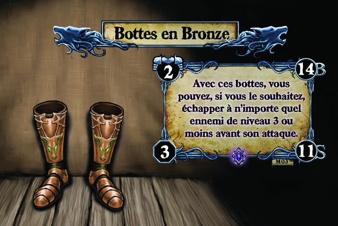 Bottes en Bronze Avec ces bottes, vous pouvez, si vous le souhaitez, échapper à n'importe quel ennemi de niveau 3 ou moins avant son attaque.