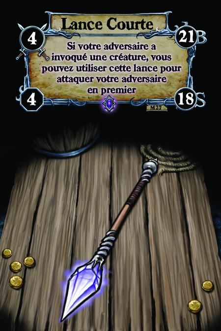 Lance Courte Si votre adversaire a invoqué une créature, vous pouvez utiliser cette lance pour attaquer votre adversaire en premier.
