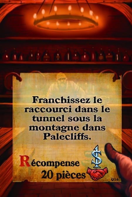 Franchissez le raccourci dans le tunnel sous la montagne dans Palecliffs.  Récompense 20 pièces