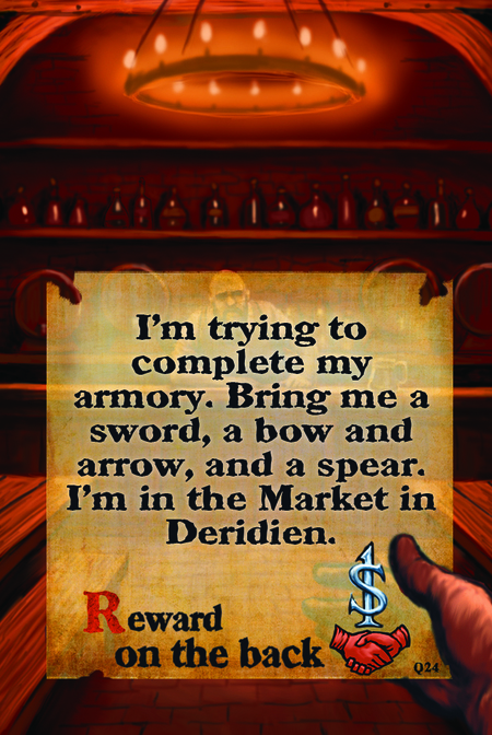I'm trying to complete my armory. Bring me a sword, a bow and arrow, and a spear. I'm in the Market in Deridien.  Reward on the back