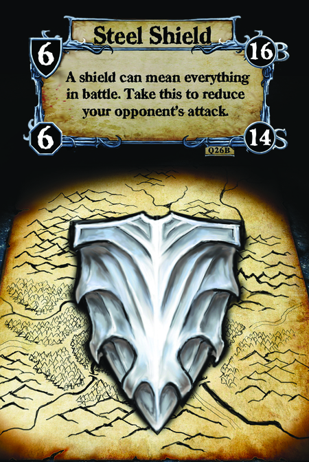 Steel Shield A shield can mean everything in battle. Take this to reduce your opponent's attack.