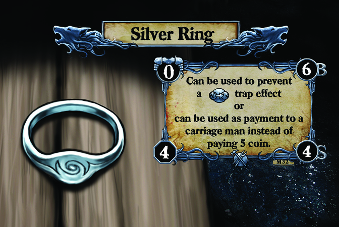 Silver Ring Can be used to prevent a {T.I.} trap effect or can be used as payment to a carriage man instead of paying 5 coin.