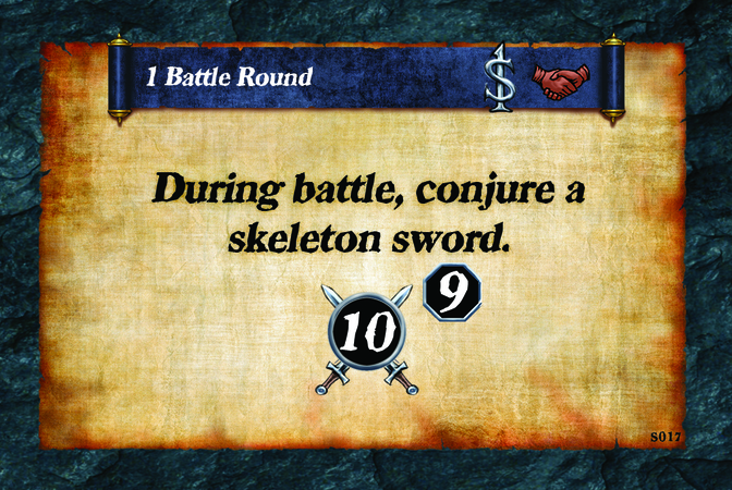 1 Battle Round  During battle, conjure a skeleton sword. (A. 10) (L. 9)
