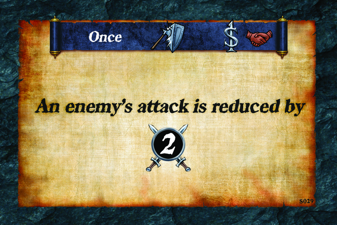 Once  An enemy's attack is reduced by (A. 2)