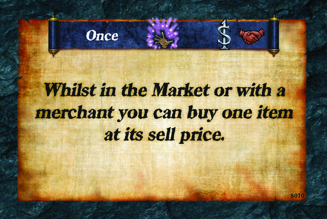 Once  Whilst in the Market or with a merchant you can buy one item at its sell price.
