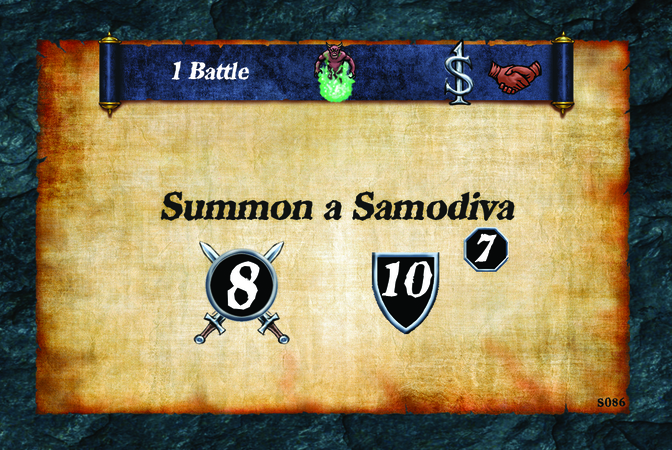 1 Battle Summon a Samodiva (A. 8) (D. 10) (L. 7)