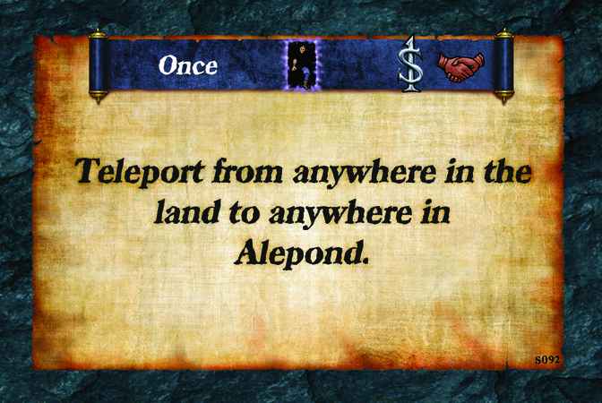 Once  Teleport from anywhere in the land to anywhere in Alepond.