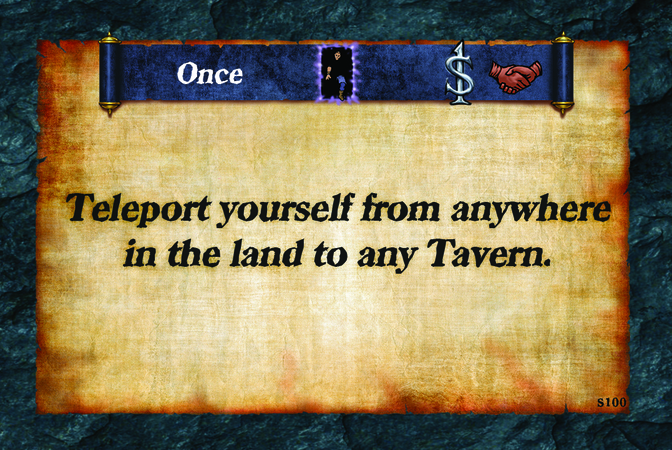 Once  Teleport yourself from anywhere in the land to any Tavern.