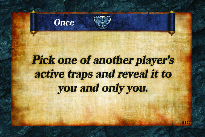 Once  Pick one of another player's active traps and reveal it to you and only you.