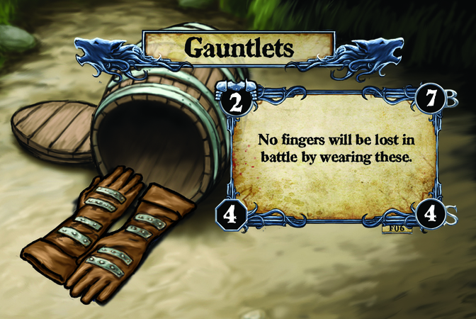 Gauntlets No fingers will be lost in battle by wearing these.