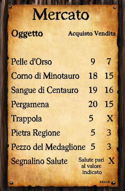 (Carta Mercato 1)  Pelle d'Orso Corno di Minotauro Sangue di Centauro Pergamena Trappola Pietra Regione Pezzo del Medaglione Segnalino Salute - Salute pari al valore indicato
