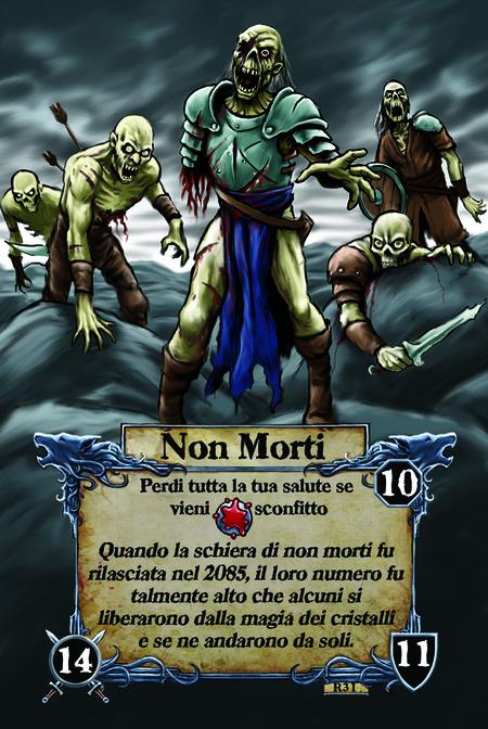Non Morti  Perdi tutta la tua salute se vieni sconfitto  Quando la schiera di non morti fu rilasciata nel 2085, il loro numero fu talmente alto che alcuni si liberarono dalla magia dei cristalli e se ne andarono da soli.