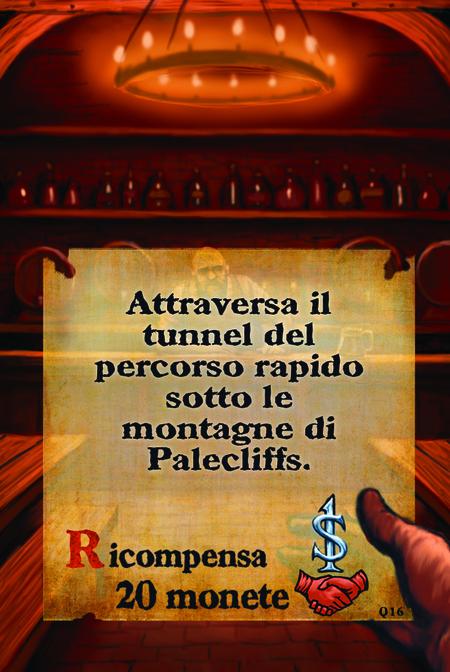 Attraversa il tunnel del percorso rapido sotto le montagne di Palecliffs.  Ricompensa 20 monete